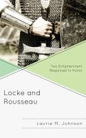 Cover image for Locke and Rousseau two Enlightenment responses to honor