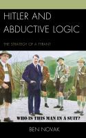 Cover image for Hitler and abductive logic  the strategy of a tyrant