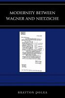 Cover image for Modernity between Wagner and Nietzsche