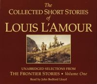 Cover image for The collected short stories of Louis L'Amour