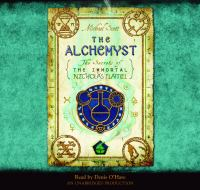 Cover image for The alchemyst The Secrets of the Immortal Nicholas Flamel Series, Book 1.