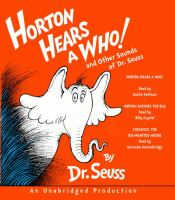 Cover image for Horton hears a Who! and other sounds of Dr. Seuss