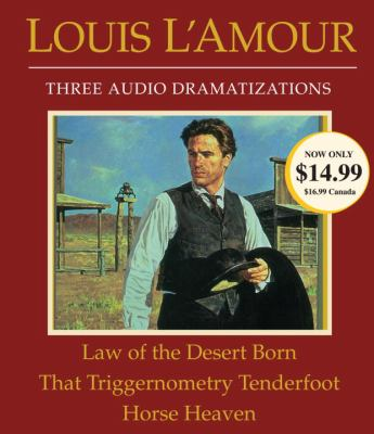 Cover image for Law of the desert born That triggernometry tenderfoot ; Horse heaven