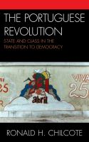 Cover image for The Portuguese revolution state and class in the transition to democracy