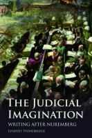 Cover image for The judicial imagination writing after Nuremberg