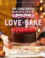 Cover image for The great British baking show. Love to bake