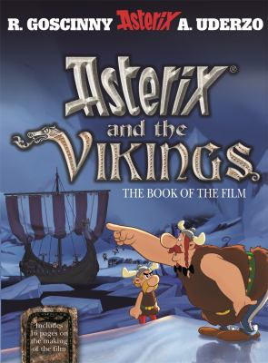 Cover image for Goscinny and Uderzo present Asterix and the Vikings : the book of the film