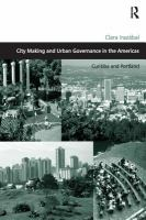 Cover image for City making and urban governance in the Americas  Curitiba and Portland