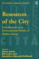 Cover image for Resources of the city  contributions to an environmental history of modern Europe