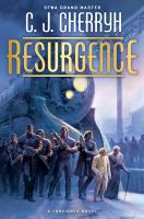 Cover image for Resurgence : a Foreigner novel