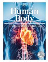 Cover image for Human body : a visual encyclopedia