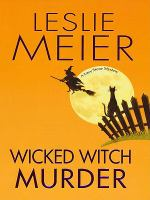 Cover image for Wicked witch murder a Lucy Stone mystery