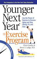 Cover image for Younger next year* : the exercise program
