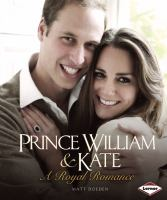 Cover image for Prince William & Kate : a royal romance
