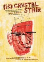 Cover image for No crystal stair a documentary novel of the life and work of Lewis Michaux, Harlem bookseller