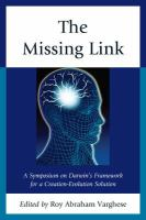 Cover image for The missing link a symposium on Darwin's framework for a creation-evolution solution