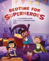 Cover image for Bedtime for superheroes