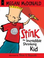 Cover image for Stink the incredible shrinking kid
