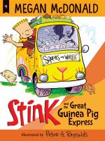 Cover image for Stink and the great Guinea Pig Express