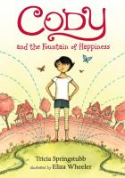 Cover image for Cody and the fountain of happiness
