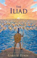 Cover image for The Iliad : a graphic novel