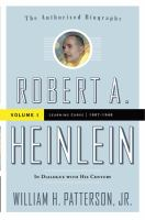 Cover image for Robert A. Heinlein : in dialogue with his century