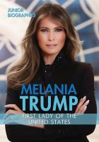Cover image for Melania Trump : First Lady of the United States