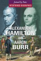 Cover image for Alexander Hamilton and Aaron Burr
