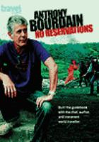 Cover image for Anthony Bourdain, no reservations Collection 6, part 1