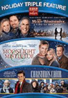 Cover image for The most wonderful time of the year Moonlight & mistletoe ; Christmas choir.