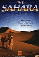 Cover image for The Sahara the forgotten history of the world's harshest desert