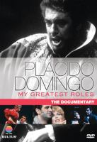 Cover image for Plácido Domingo my greatest roles