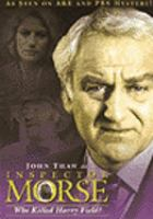 Cover image for Inspector Morse Who killed Harry Field?
