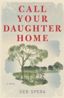 Cover image for Call your daughter home