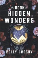 Cover image for The book of hidden wonders : a novel