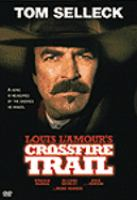 Cover image for Louis L'Amour's Crossfire trail