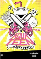 Cover image for Aqua Teen hunger force. Volume 3