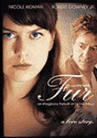 Cover image for Fur. An imaginary portrait of Diane Arbus