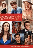 Cover image for Gossip girl the complete fourth season.