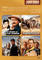 Cover image for Greatest classic legends film collection. John Ford westerns.