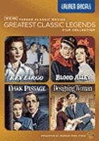 Cover image for Turner classic movies greatest classic legends film collection. Lauren Bacall
