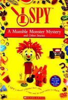 Imagen de portada para I spy. A mumble monster mystery & other stories