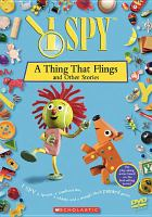 Imagen de portada para I spy. A thing that flings, and other stories