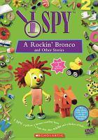 Imagen de portada para I spy. A rockin' bronco and other stories