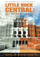 Cover image for Little Rock Central 50 years later