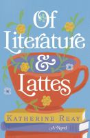 Cover image for Of literature and lattes