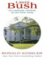 Cover image for Laura Bush an intimate portrait of the first lady