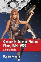 Cover image for Gender in science fiction films, 1964-1979 : a critical study
