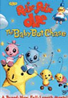 Cover image for William Joyce's Rolie polie olie. The baby bot chase