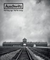 Cover image for Auschwitz : not long ago. not far away